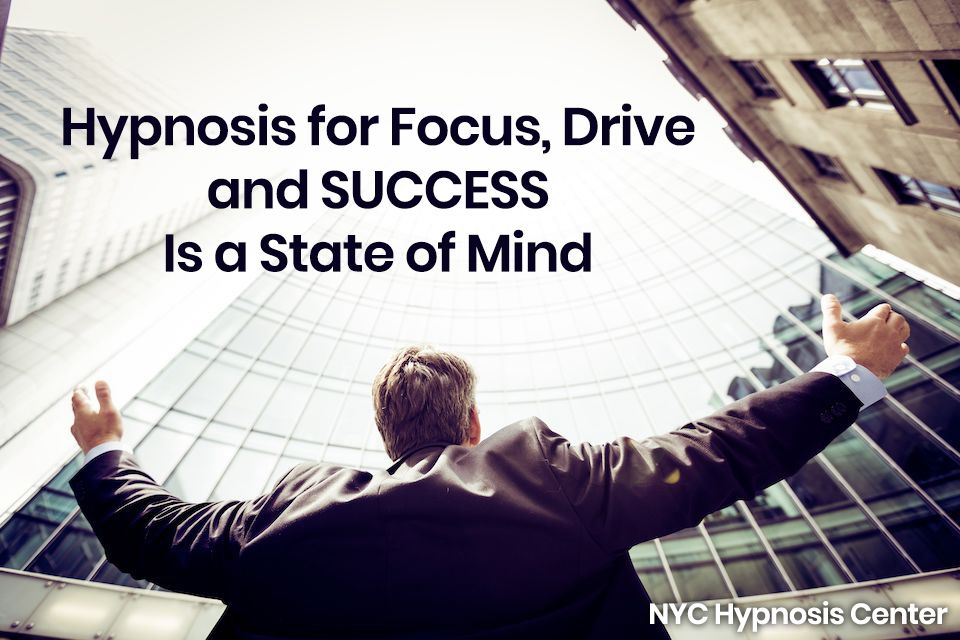 Hypnosis for Focus Drive and Success NYC