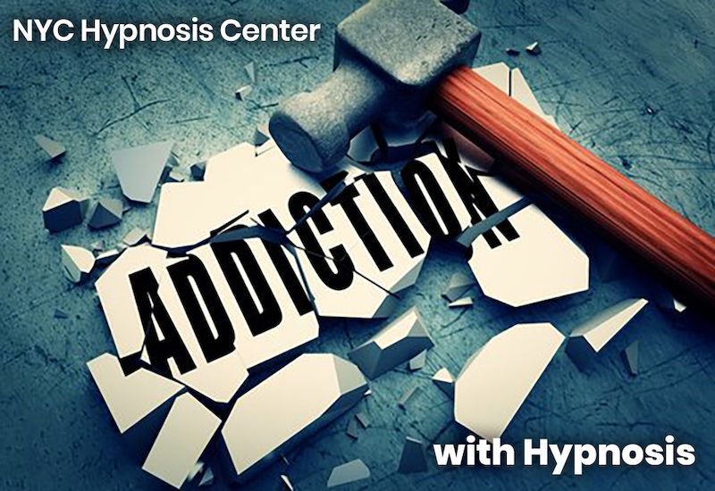 Hypnosis to Break Addictions Hypnotherapy NYC