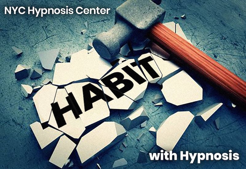 Hypnosis to Break Bad Habits Hypnotherapy NYC